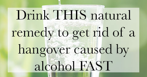 Drink THIS natural remedy to get rid of a alcohol hangover fast.